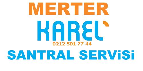 Merter Karel Santral Servisi